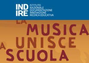 XXXI Rassegna Musicale Nazionale INDIRE – La Musica Unisce La Scuola