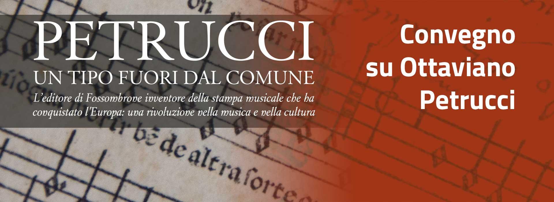 27 Maggio 2021 – Convegno Su Ottaviano Petrucci In Streaming